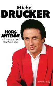Hors antenne : conversation avec Maurice Achard - MauriceAchard