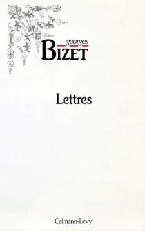 Lettres - GeorgesBizet