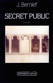 Secret public - J.Bernlef
