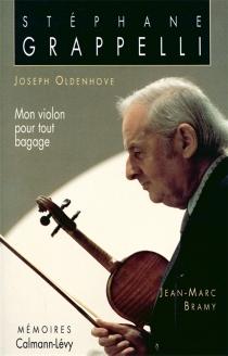 Mon violon pour tout bagage - Jean-MarcBramy
