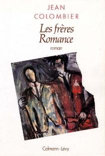 Les Frères Romance - JeanColombier