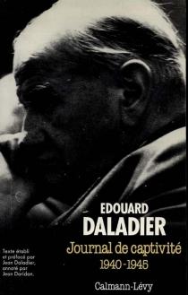 Journal de captivité - ÉdouardDaladier