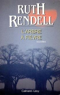 L'arbre à fièvre - RuthRendell