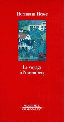 Voyage à Nuremberg - HermannHesse