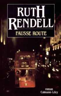Fausse route - Ruth Rendell