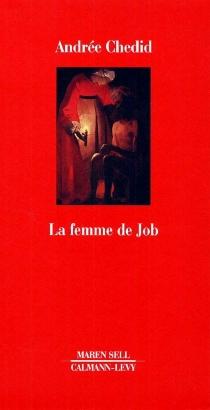 La Femme de Job - AndréeChedid