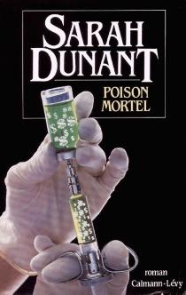 Poison mortel - SarahDunant