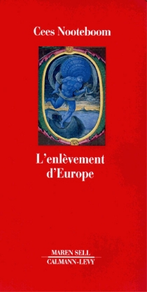 L'enlèvement d'Europe - Cees Nooteboom