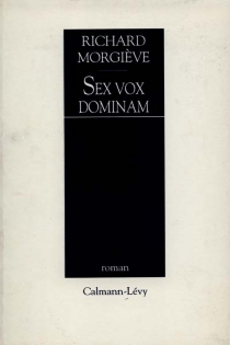 Sex vox dominam - Richard Morgiève