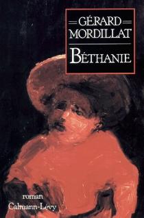 Bethanie - GérardMordillat