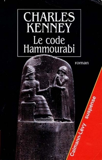 Le code Hammourabi - CharlesKenney