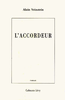 L'accordeur - Alain Veinstein