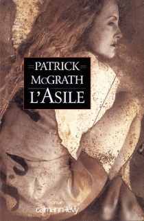 L'asile - Patrick McGrath
