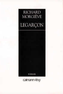 Legarçon - Richard Morgiève