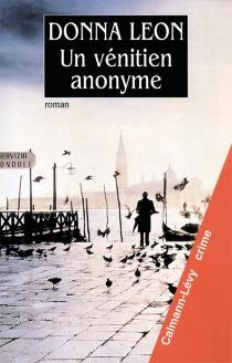 Un Vénitien anonyme - DonnaLeon