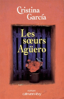 Les soeurs Agüero - CristinaGarcia