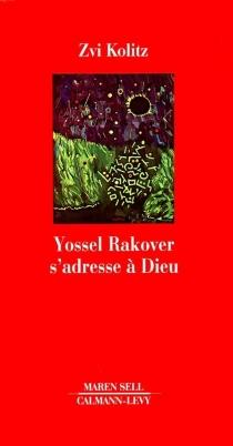 Yossel Rakover s'adresse à Dieu - ZviKolitz