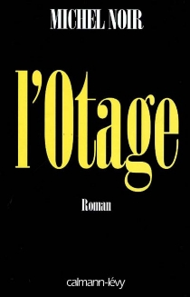 L'otage - MichelNoir