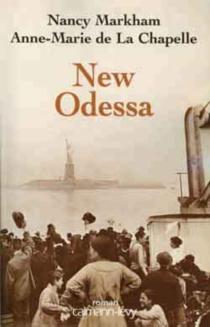 New Odessa - Anne-Marie deLa Chapelle