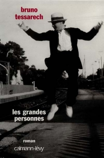 Les grandes personnes - BrunoTessarech