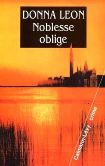 Noblesse oblige - DonnaLeon