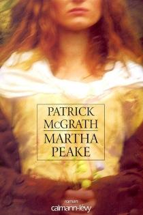 Martha Peake - PatrickMcGrath