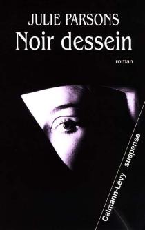Noir dessein - JulieParsons