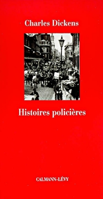 Histoires policières - Charles Dickens