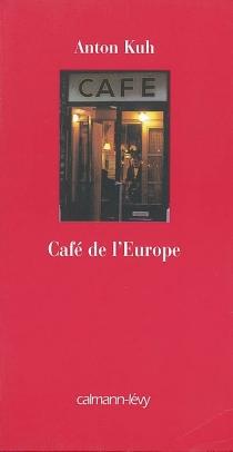 Café de l'Europe - AntonKuh