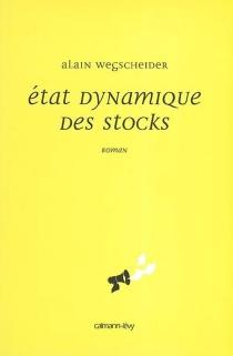 Etat dynamique des stocks - AlainWegscheider