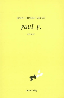 Paul P. - Jean-Pierre Saucy