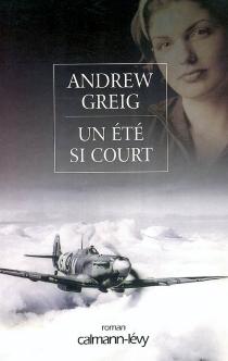 Un été si court - AndrewGreig