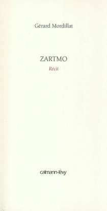 Zartmo - GérardMordillat