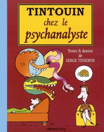 Tintouin chez le psychanalyste - SergeTisseron