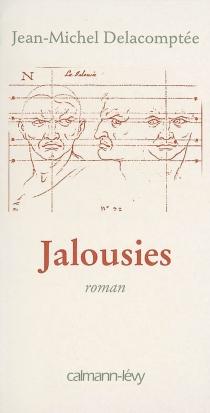 Jalousies - Jean-MichelDelacomptée