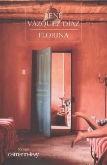 Florina - RenéVásquez Díaz