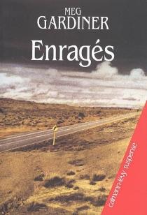 Enragés - MegGardiner