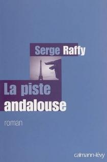 La piste andalouse - SergeRaffy