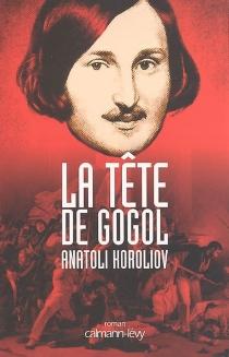 La tête de Gogol - AnatoliKoroliov