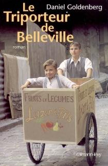Le triporteur de Belleville - DanielGoldenberg