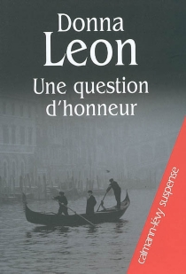 Une question d'honneur - Donna Leon