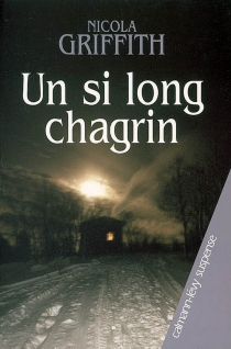 Un si long chagrin - NicolaGriffith