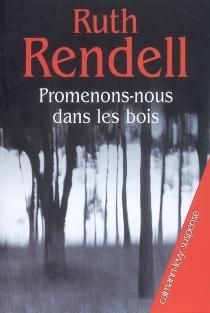 Promenons-nous dans les bois - RuthRendell