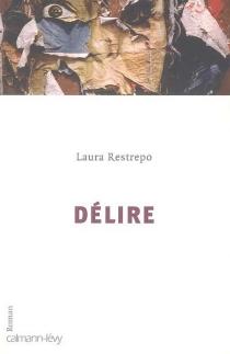 Délire - LauraRestrepo