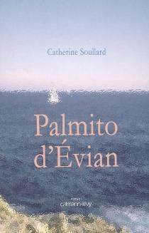 Palmito d'Evian - CatherineSoullard