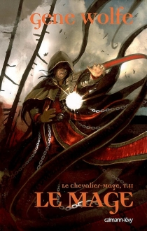 Le chevalier-mage - GeneWolfe
