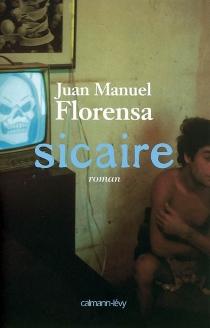 Sicaire - Juan ManuelFlorensa