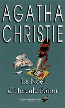 Le Noël d'Hercule Poirot - AgathaChristie