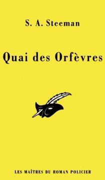 Quai des Orfèvres - Stanislas-AndréSteeman