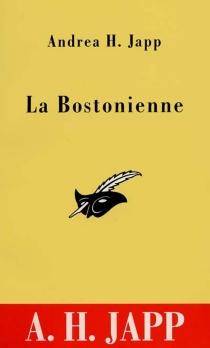 La Bostonienne - Andrea H.Japp
